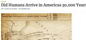 Did Humans Arrive in Americas 30,000 Years Ago? _ Discovery News